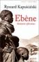 Ebène: Aventures Africaines