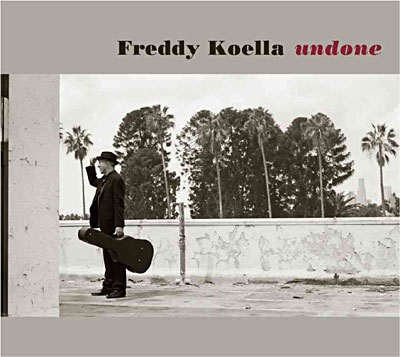 undone,freddy,koella,acoustique,album,blues,folk