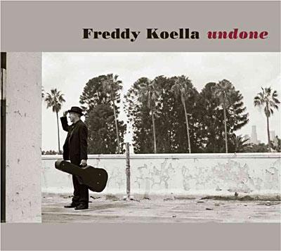 undone,freddy,koella,acoustique,album,blues,folk